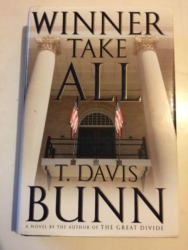 Winner Take All By T Davis Bunn Political And 39 Similar Items