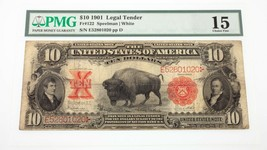 1901 $10 United States Note Fr #122 Graded by PMG as Choice Fine 15 - $643.50