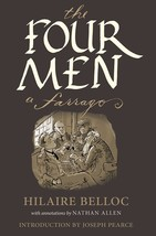 Four Men: A Farrago by Hilaire Belloc
