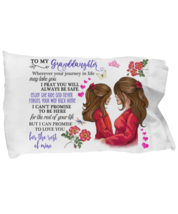 To My Granddaughter Pillowcase Gift From Grandmother Pillow case Covering For  - $23.99