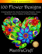 100 Flower Designs: Coloring Book For s Featuring Flowers, Vases, Bunche... - $14.90