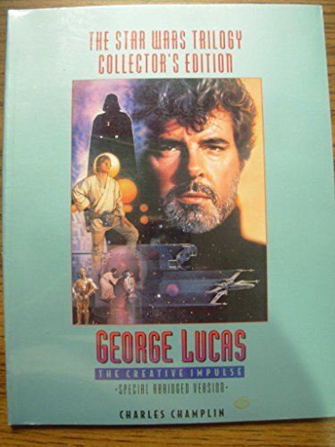 The Star Wars Trilogy Collector's Edition. George Lucas: The Creative Impulse. S