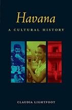 Havana: A Cultural History (Interlink Cultural Histories) [Paperback] Lightfoot, image 2