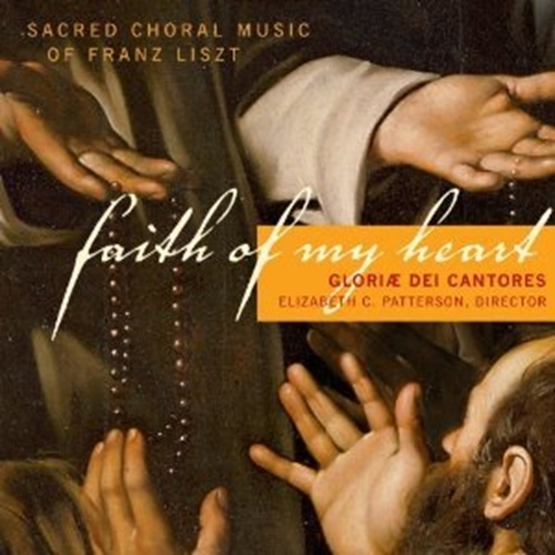 Faith of my heart by gloriae dei cantores