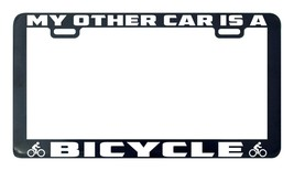 Bicycle my other ride is a license plate frame tag holder - $5.99