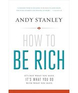 How to Be Rich: It's Not What You Have. It's What You Do With What You H... - $11.87