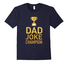 New Shirt - Mens Dad Joke Champion - Father's Day Shirt Men - $17.95+