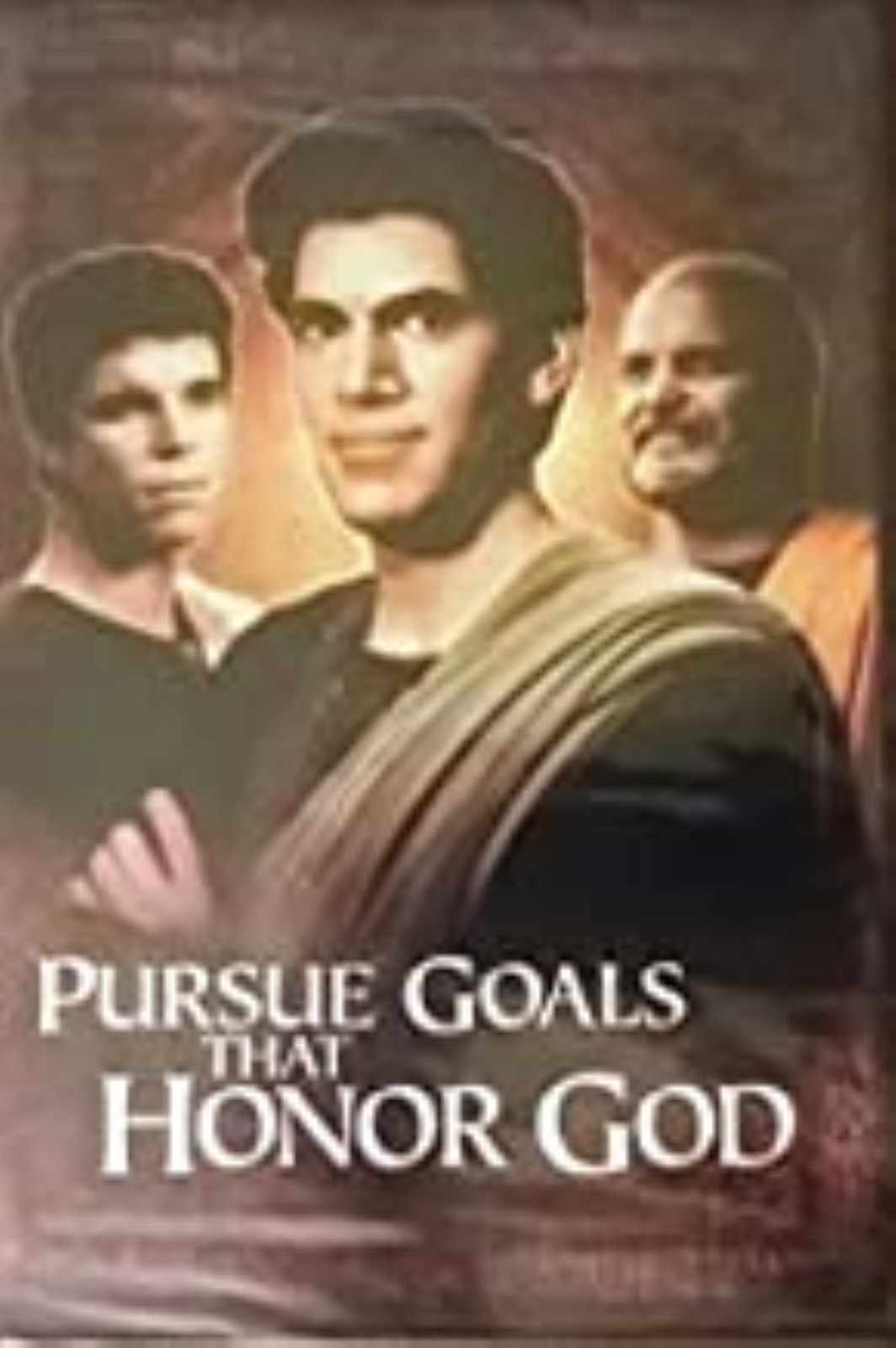 Pursue Goals That Honor God Dvd