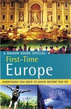 The Rough Guide to First-Time Europe 5 (Rough Guide Travel Guides) CasaB... - $1.49