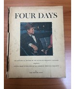 Four Days:The Historical Record of the Death of President Kennedy (1964,... - $6.99