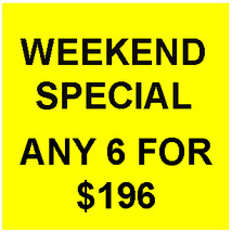 FRI-SUN FLASH SALE! PICK ANY 6 FOR $196  BEST OFFERS DISCOUNT  - $98.00