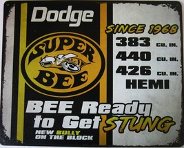 "Dodge Super Bee Metal Sign ( 15"" by 12"") - $19.95"