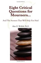 Eight Critical Questions for Mourners: And the Answers That Will Help Yo... - $3.47