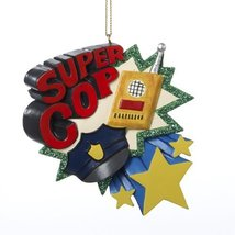 Super Cop Ornament - $15.00