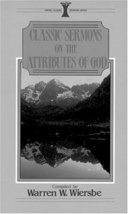 Classic Sermons on the Attributes of God (Kregel Classic Sermons Series)... - $14.84