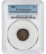 1868 1c PCGS Fine Details (Environmental Damage) - Indian Cent - $77.60