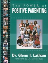 Power of Positive Parenting: A Wonderful Way to Raise Children [Paperbac... - $9.99