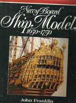 Navy Board Ship Models, 1650-1750 by John Franklin (1989, HC) - $18.52