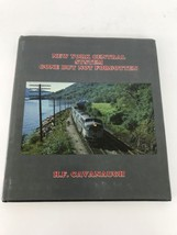 New York Central System Gone But Not Forgotten H.F. Cavanaugh - $49.50