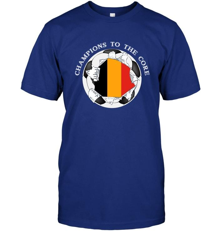 Belgium Soccer T Shirt Champions To The Core Football