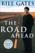 The Road Ahead (Book & CD) [Hardcover] Bill Gates; Nathan Myhrvold and P... - $2.64