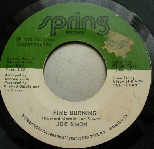 Joe Simon - Music In My Bones / Fire Burning - Spring Records SPR 159