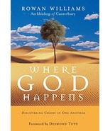 Where God Happens: Discovering Christ in One Another [Paperback] Rowan W... - $6.90