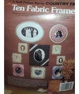 A Soft Frame Kit By Country Fair - Ten Fabric Frames - $13.99