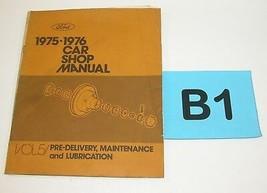 1975 76  Ford Car Shop Service Manual Volume 5  Maintenance Lubrication ... - $14.80