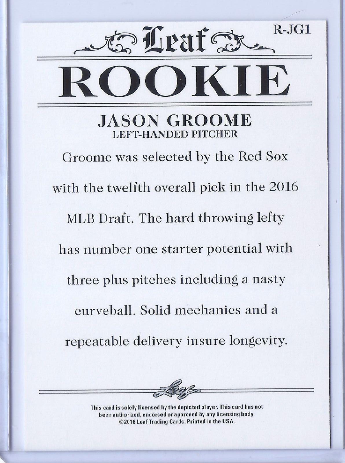 JASON GROOME 2016 LEAF ROOKIES EXCLUSIVE ROOKIE CARD #R-JG1! BOSTON RED SOX!