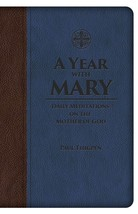 A Year with Mary: Daily Meditations on the Mother of God  (Premium UltraSoft)