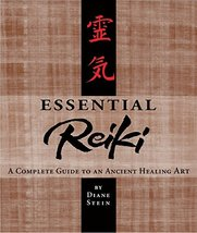 Essential Reiki: A Complete Guide to an Ancient Healing Art [Paperback] Stein, D image 2