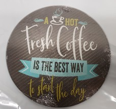 """Cutting Board / Trivet,Glass,Round,App 8"""", Coffee Is The Best Way To Start Day - $10.88"""