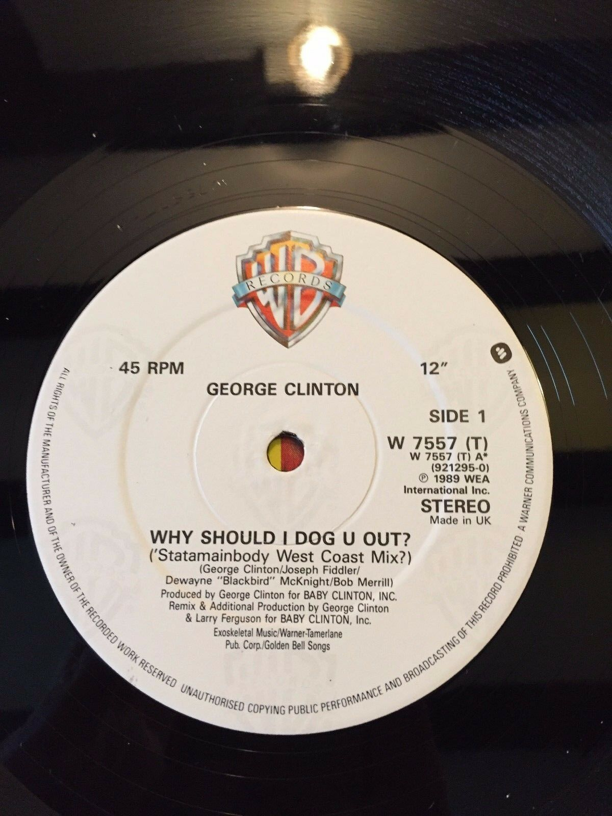 "1989 GEORGE CLINTON ""WHY SHOULD I DOG YOU OUT?"" VINYL 12"" SINGLE RECORD"