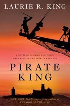 Pirate King: A novel of suspense featuring Mary Russell and Sherlock Holmes - $5.88