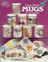Mugs in Counted Cross Stitch ASN 3573 Sam Hawkins 1991 20 Designs - $3.46