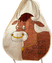 "Vintage Cooking Chefs Apron ""Here Comes the Bull""   - $12.82"