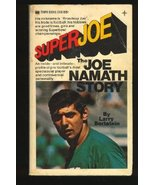 Super Joe - The Joe Namath Story [Mass Market Paperback] [Jan 01, 1969] ... - $3.94