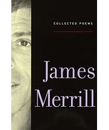 Collected Poems Merrill, James - $9.89