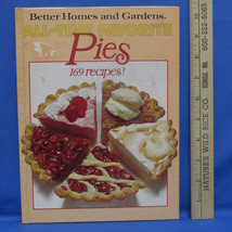 Cookbook Pies 169 Recipes All Time Favorites Better Homes & Gardens Hard... - $6.92