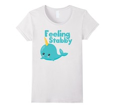 Best New Shirts - Funny Narwhal T-Shirt Feeling Stabby Magical and Cute ... - $19.95+