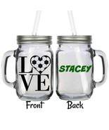 Personalized Soccer Love Fan Glass 16oz Mason Jar Mug with Lid & Straw - $16.99