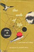 THE WEB OF LIFE : a First Book of Ecology [ 1st ] [Hardcover] Storer, John H. an