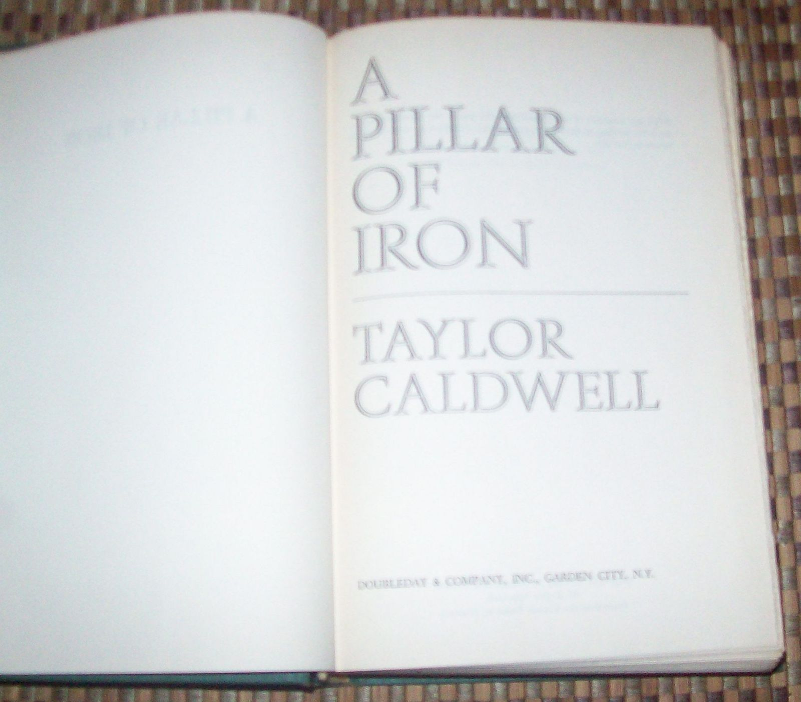 A Pillar of Iron by Taylor Caldwell 1965 HBDJ Cicero & Rome