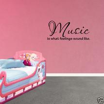 Wall Decal Music Is What Feelings Sound Like Decor Nursery Vinyl Sticker... - $9.49+