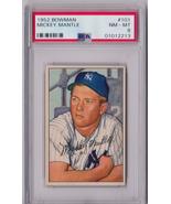 1952 Bowman Mickey Mantle #101 PSA 8 P625 - $14,992.47
