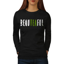 Beateaful Tea Tee Beauty Women Long Sleeve T-shirt - $14.99