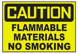 Caution Flammable Materials No Smoking Sticker Safety Sticker Sign D715 OSHA - $1.45+
