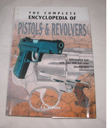The Complete Encyclopedia of Pistols and Revolvers 2004, Hardcover Free ... - $26.57