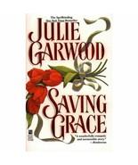 Saving Grace [Paperback] Garwood, Julie - $26.41